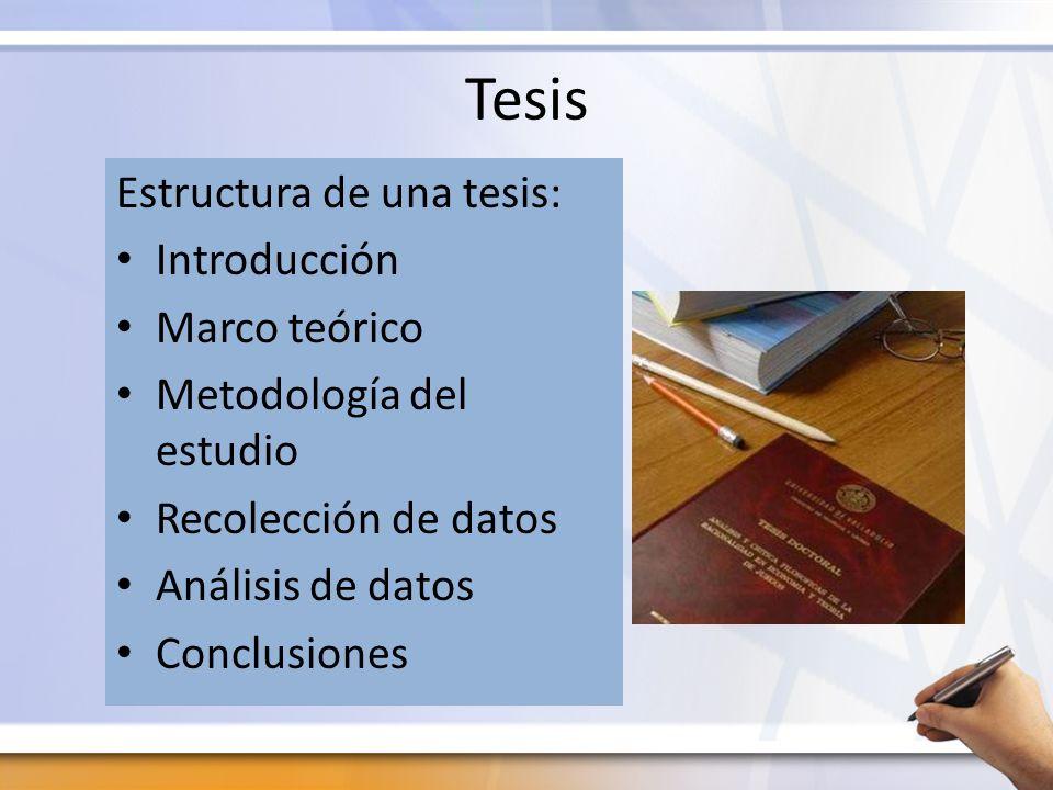Tesis Estructura de una tesis: Introducción Marco teórico