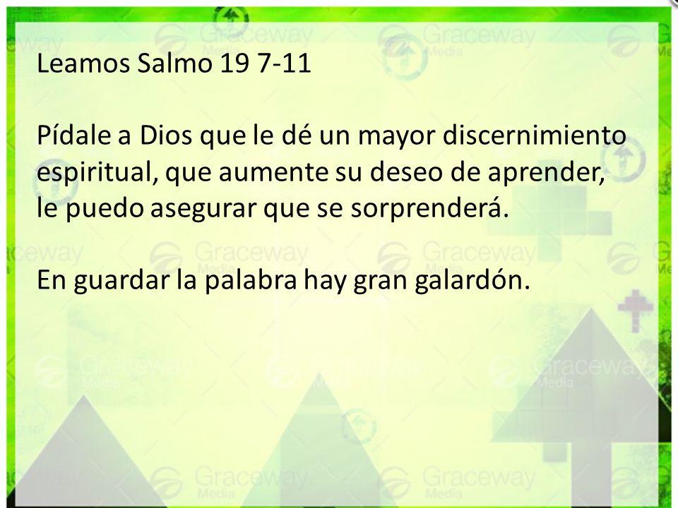 Leamos Salmo 19 7-11