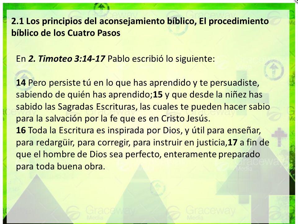 2.1 Los principios del aconsejamiento bíblico, El procedimiento bíblico de los Cuatro Pasos
