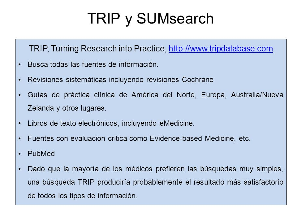 TRIP, Turning Research into Practice, http://www.tripdatabase.com