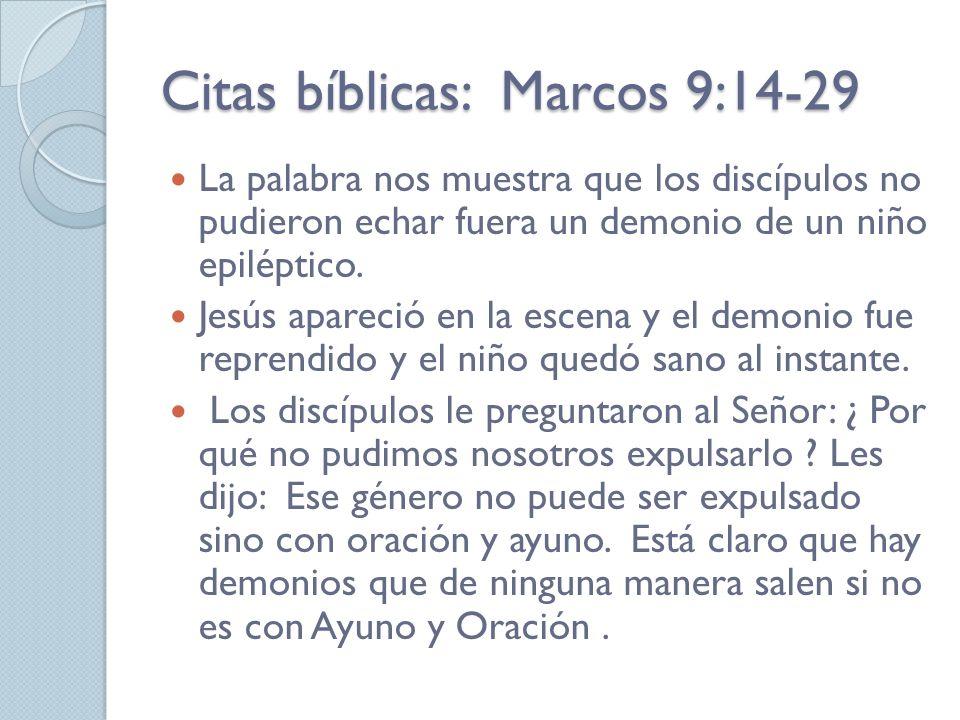 Citas bíblicas: Marcos 9:14-29