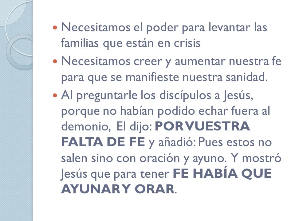 Necesitamos el poder para levantar las familias que están en crisis