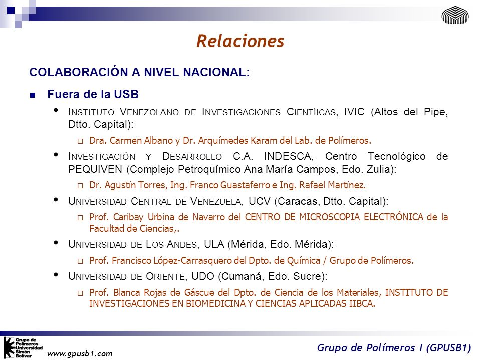 Relaciones Colaboración a nivel nacional: Fuera de la USB