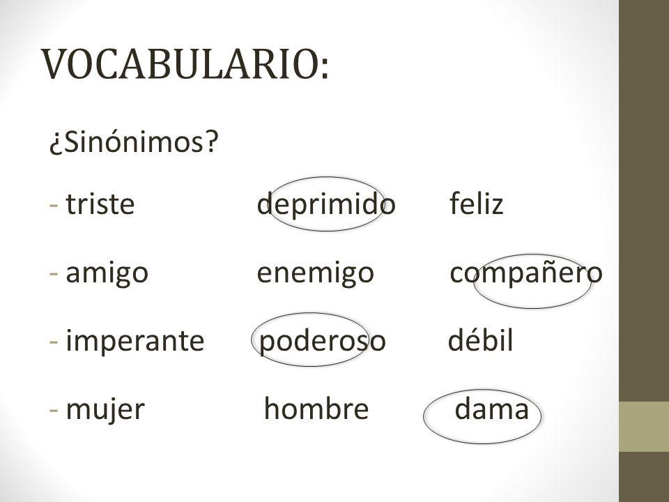 VOCABULARIO: ¿Sinónimos triste deprimido feliz