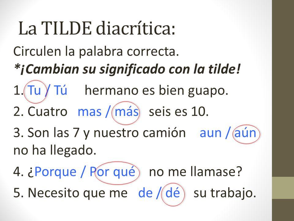 La TILDE diacrítica: