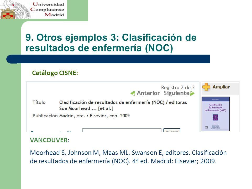 9. Otros ejemplos 3: Clasificación de resultados de enfermería (NOC)