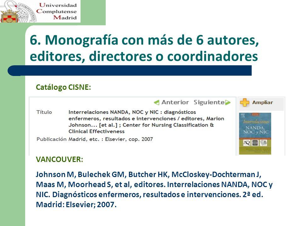 6. Monografía con más de 6 autores, editores, directores o coordinadores