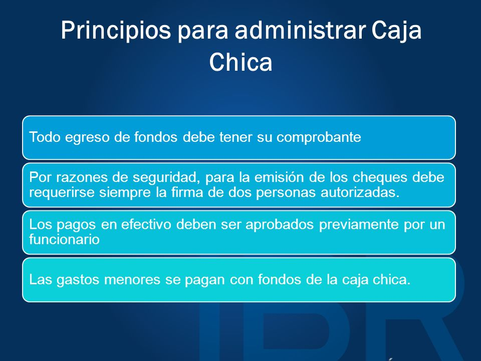 Principios para administrar Caja Chica