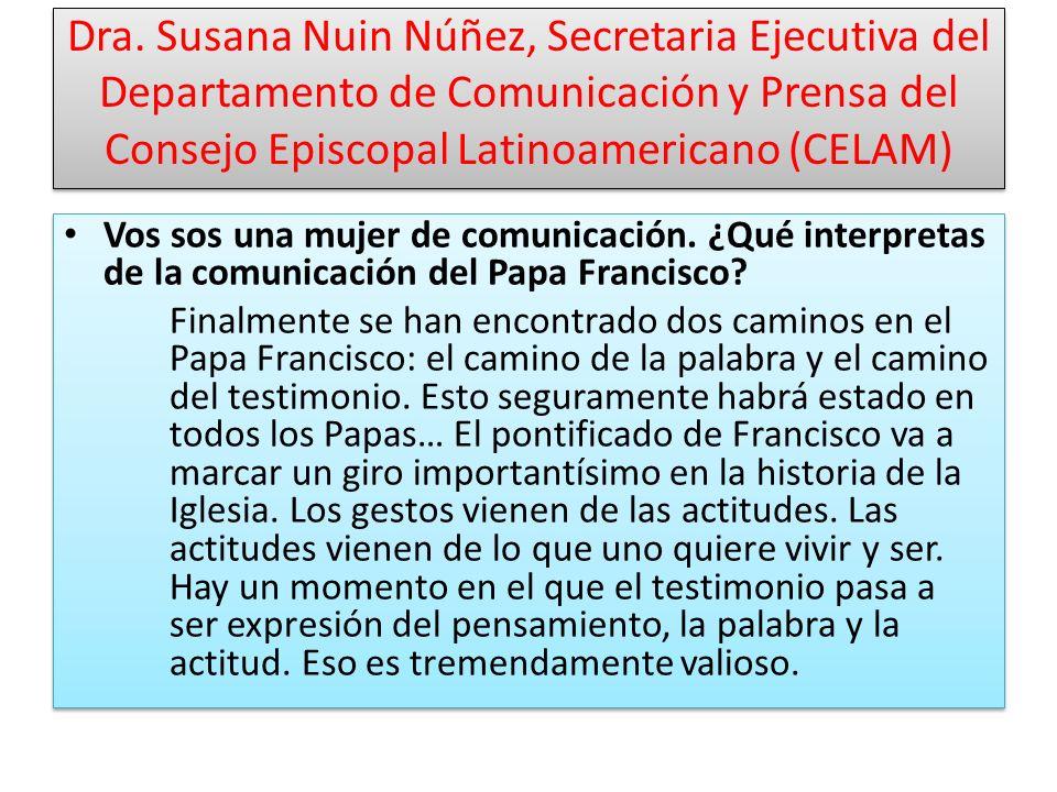 Dra. Susana Nuin Núñez, Secretaria Ejecutiva del Departamento de Comunicación y Prensa del Consejo Episcopal Latinoamericano (CELAM)