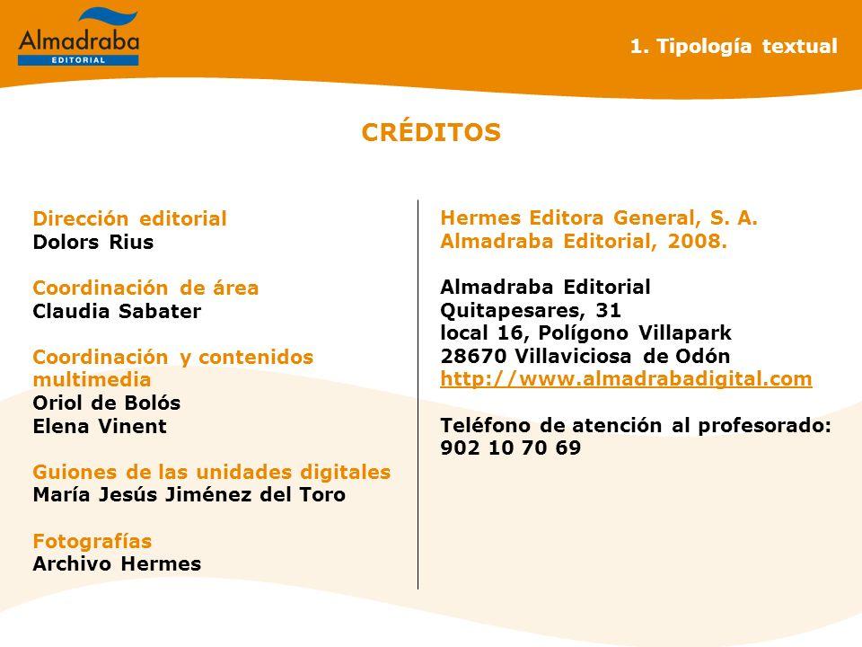 CRÉDITOS 1. Tipología textual Dirección editorial