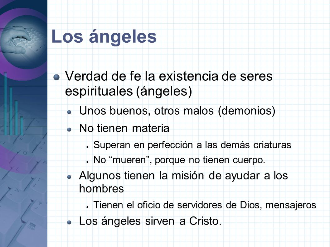 Los ángeles Verdad de fe la existencia de seres espirituales (ángeles)