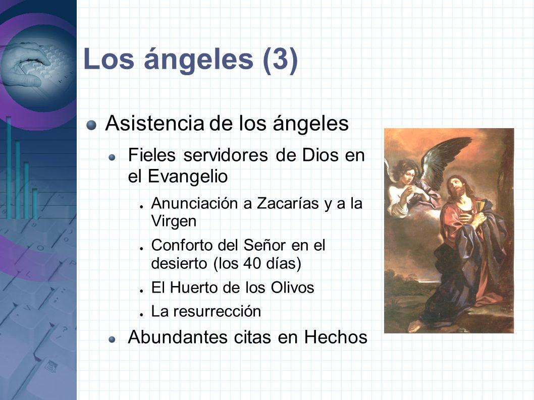 Los ángeles (3) Asistencia de los ángeles