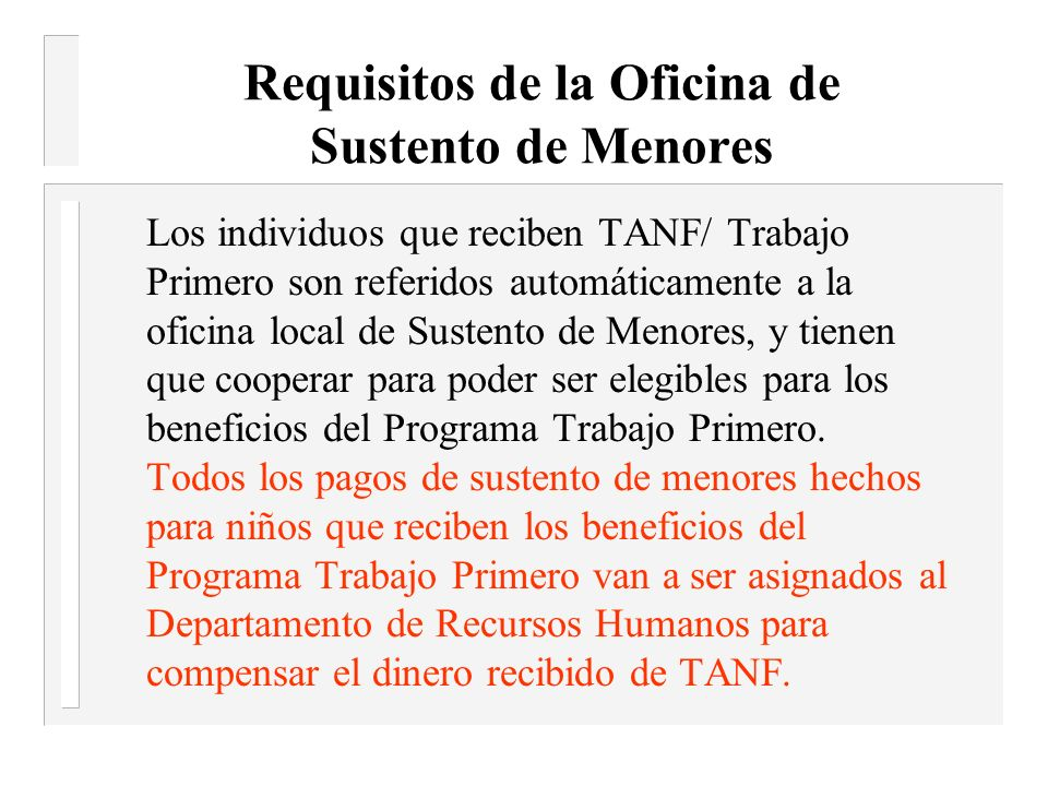 Requisitos de la Oficina de Sustento de Menores