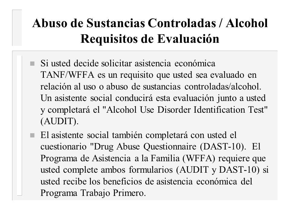 Abuso de Sustancias Controladas / Alcohol Requisitos de Evaluación