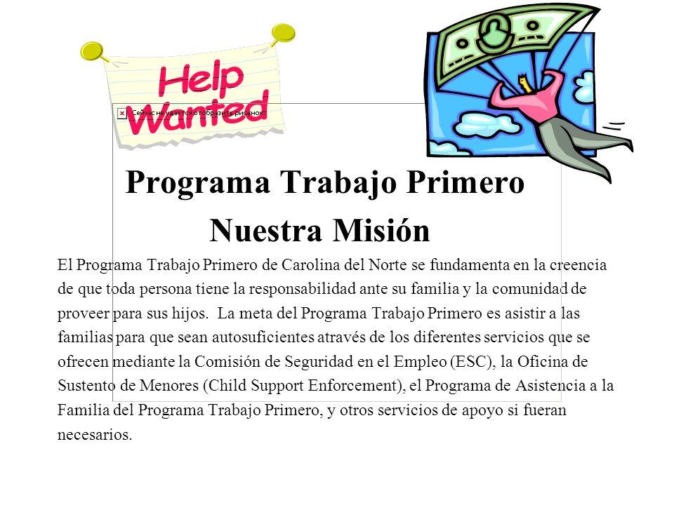 Programa Trabajo Primero Nuestra Misión