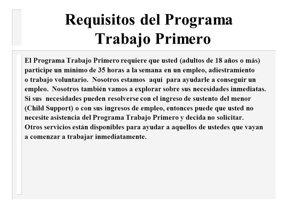 Requisitos del Programa Trabajo Primero