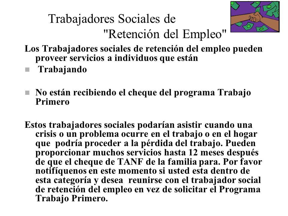 Trabajadores Sociales de Retención del Empleo