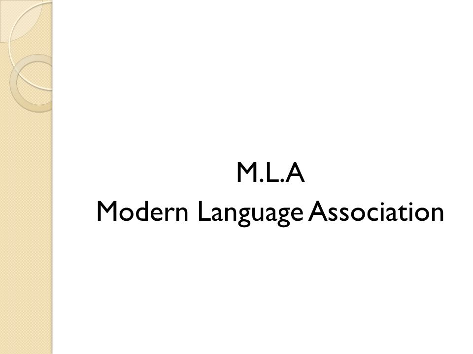M.L.A Modern Language Association