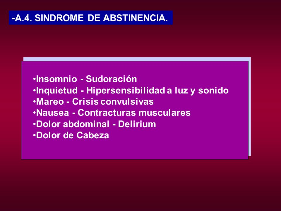 -A.4. SINDROME DE ABSTINENCIA.