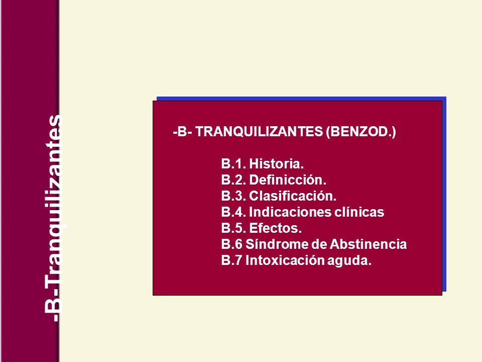 -B-Tranquilizantes -B- TRANQUILIZANTES (BENZOD.) B.1. Historia.