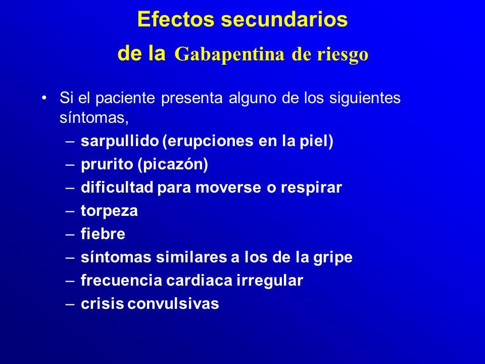 Efectos secundarios de la Gabapentina de riesgo