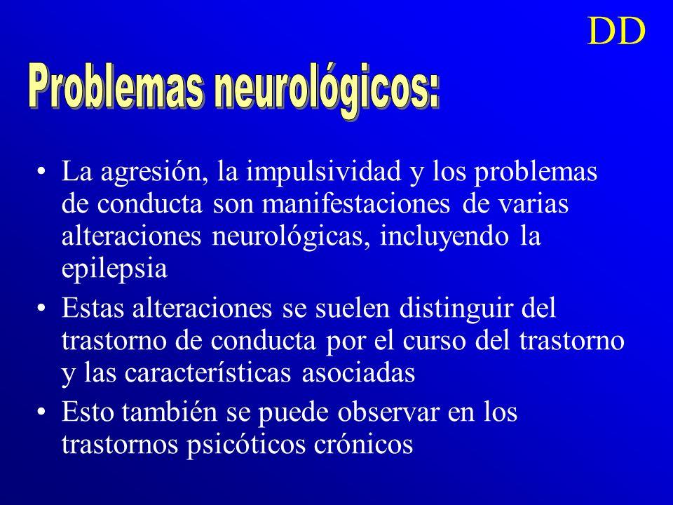 Problemas neurológicos: