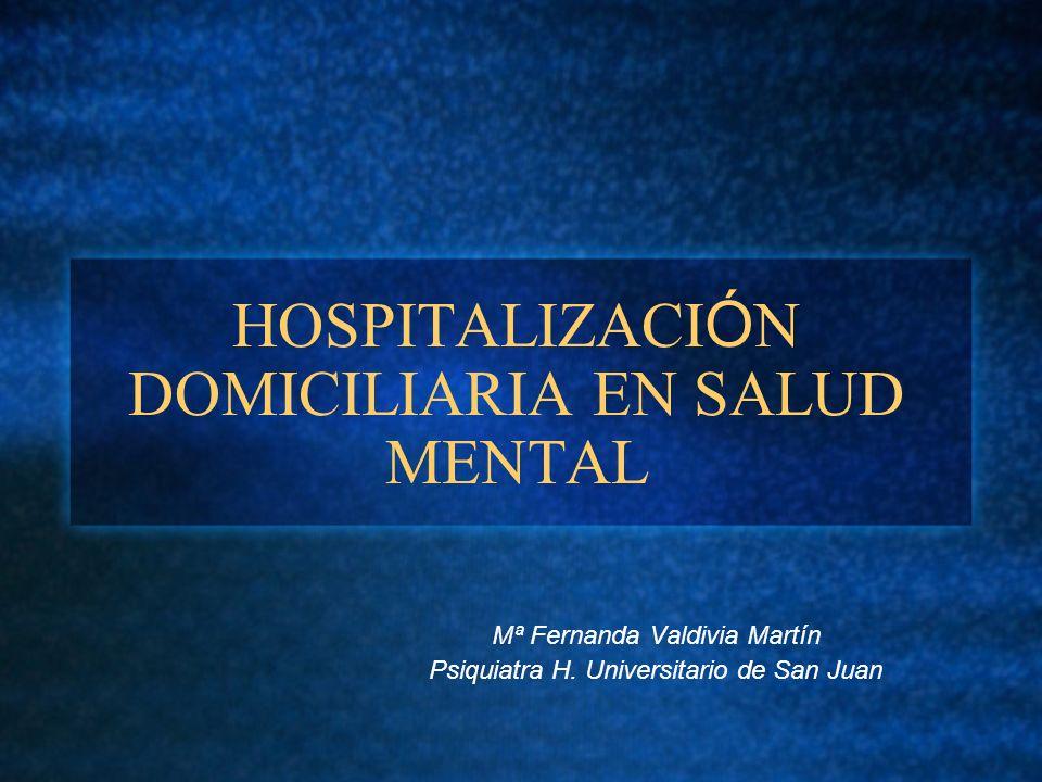 HOSPITALIZACIÓN DOMICILIARIA EN SALUD MENTAL