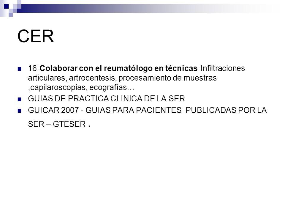 CER 16-Colaborar con el reumatólogo en técnicas-Infiltraciones articulares, artrocentesis, procesamiento de muestras ,capilaroscopias, ecografías…