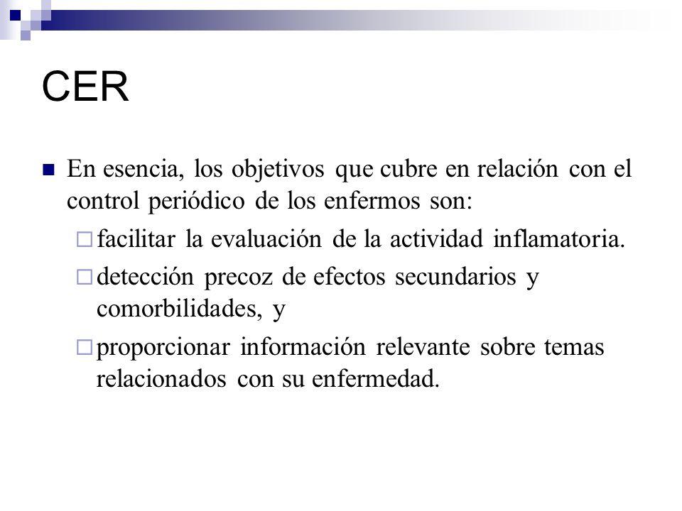 CER En esencia, los objetivos que cubre en relación con el control periódico de los enfermos son: