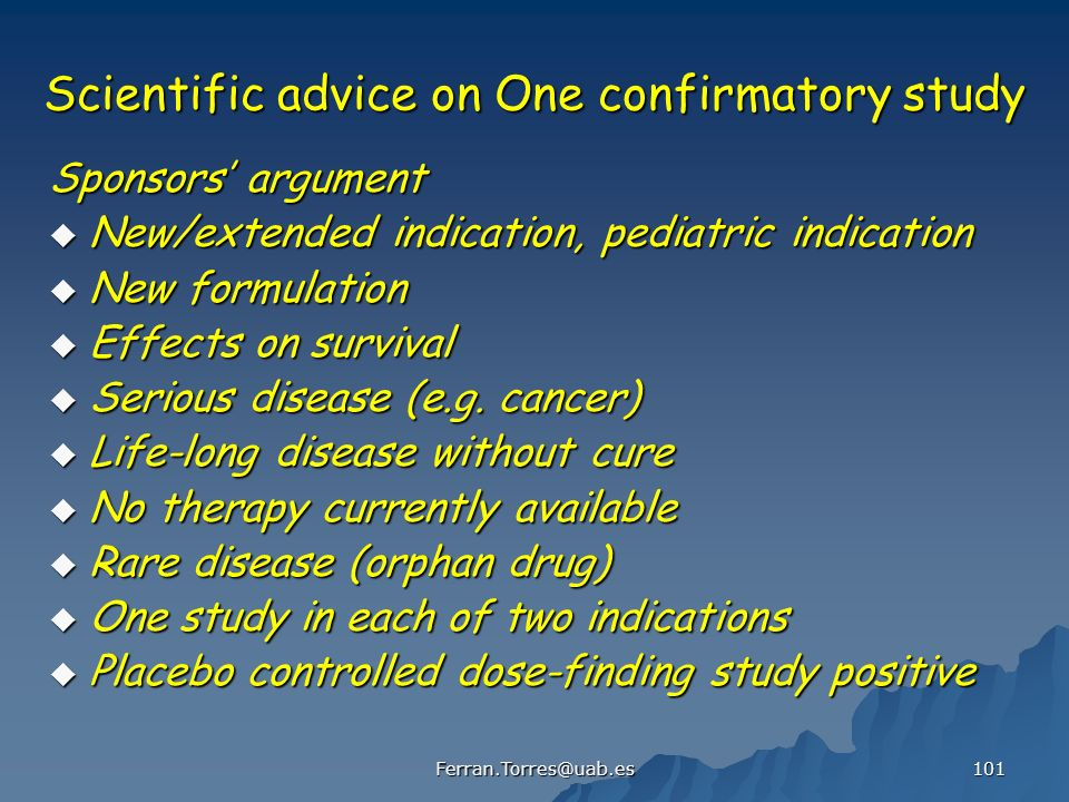Scientific advice on One confirmatory study