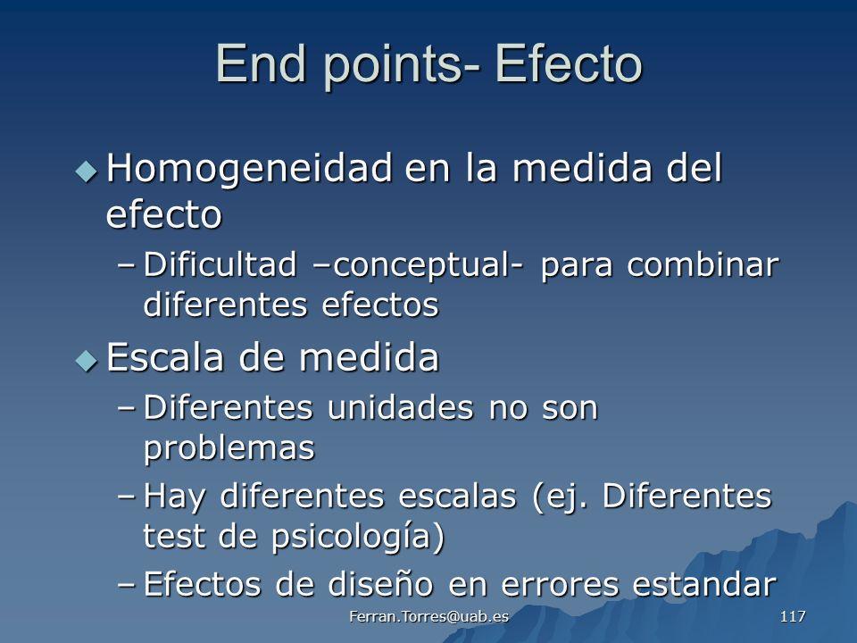 End points- Efecto Homogeneidad en la medida del efecto