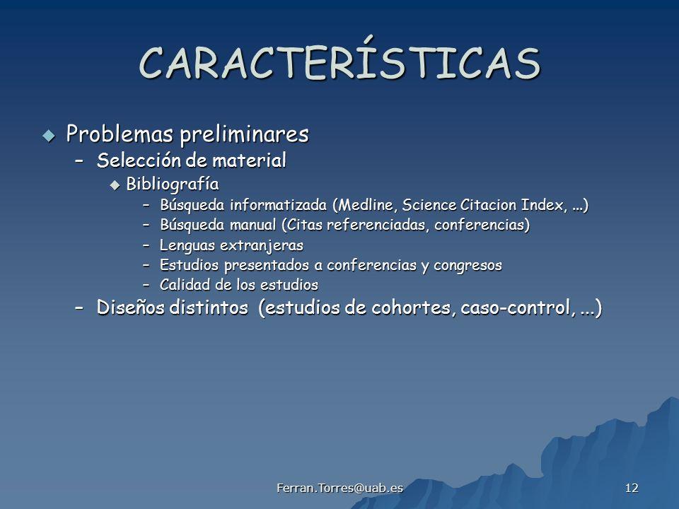 CARACTERÍSTICAS Problemas preliminares Selección de material