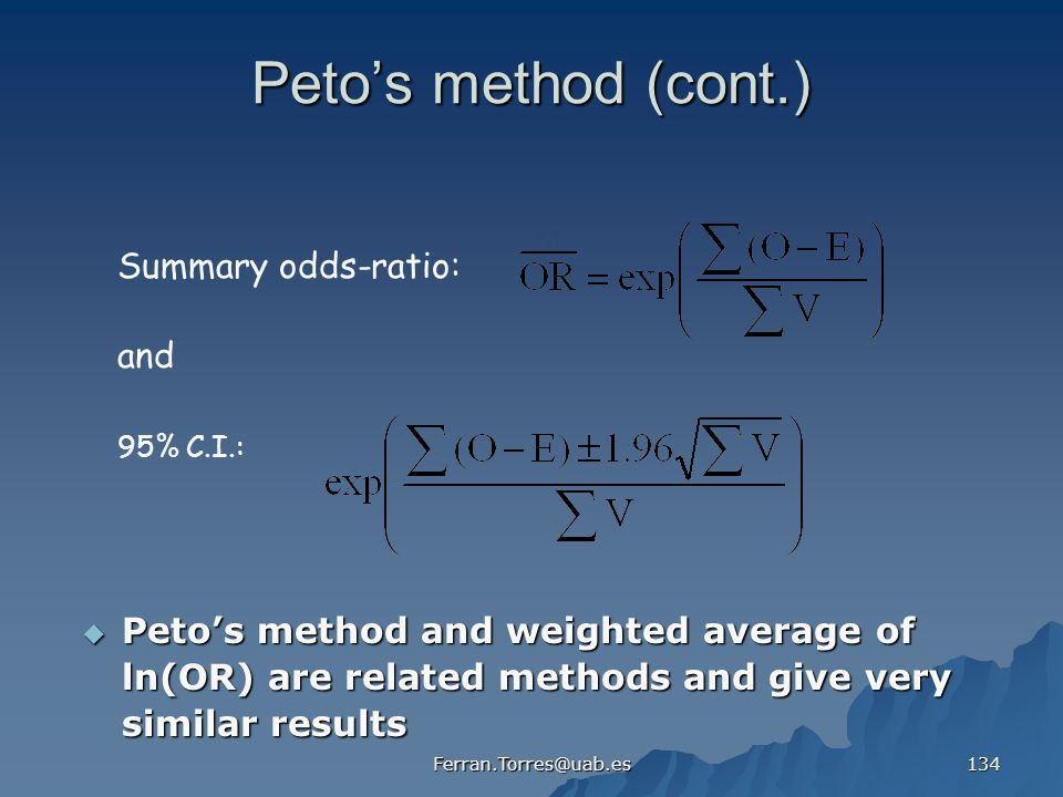 Peto's method (cont.) Summary odds-ratio: and