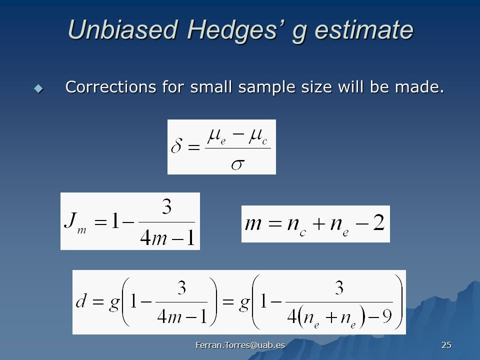 Unbiased Hedges' g estimate