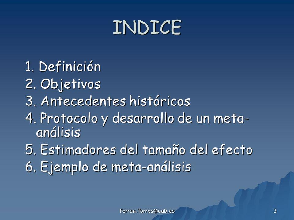 INDICE 1. Definición 2. Objetivos 3. Antecedentes históricos