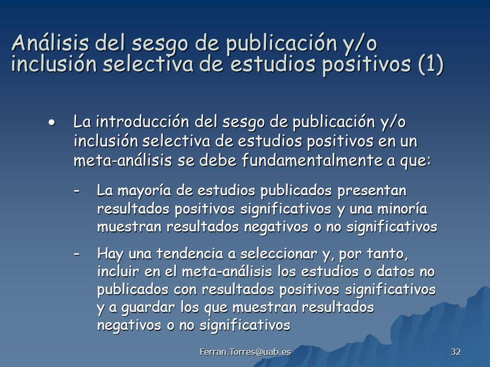Análisis del sesgo de publicación y/o inclusión selectiva de estudios positivos (1)