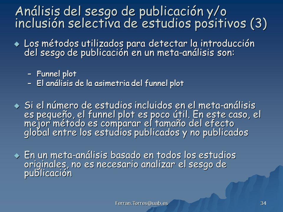 Análisis del sesgo de publicación y/o inclusión selectiva de estudios positivos (3)