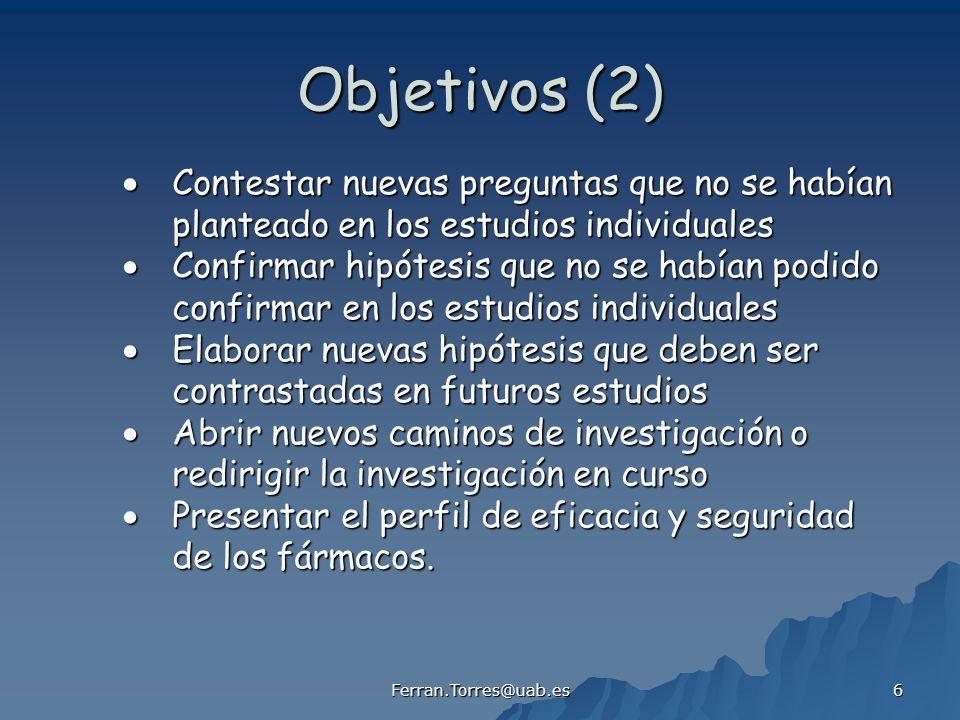 Objetivos (2)  Contestar nuevas preguntas que no se habían