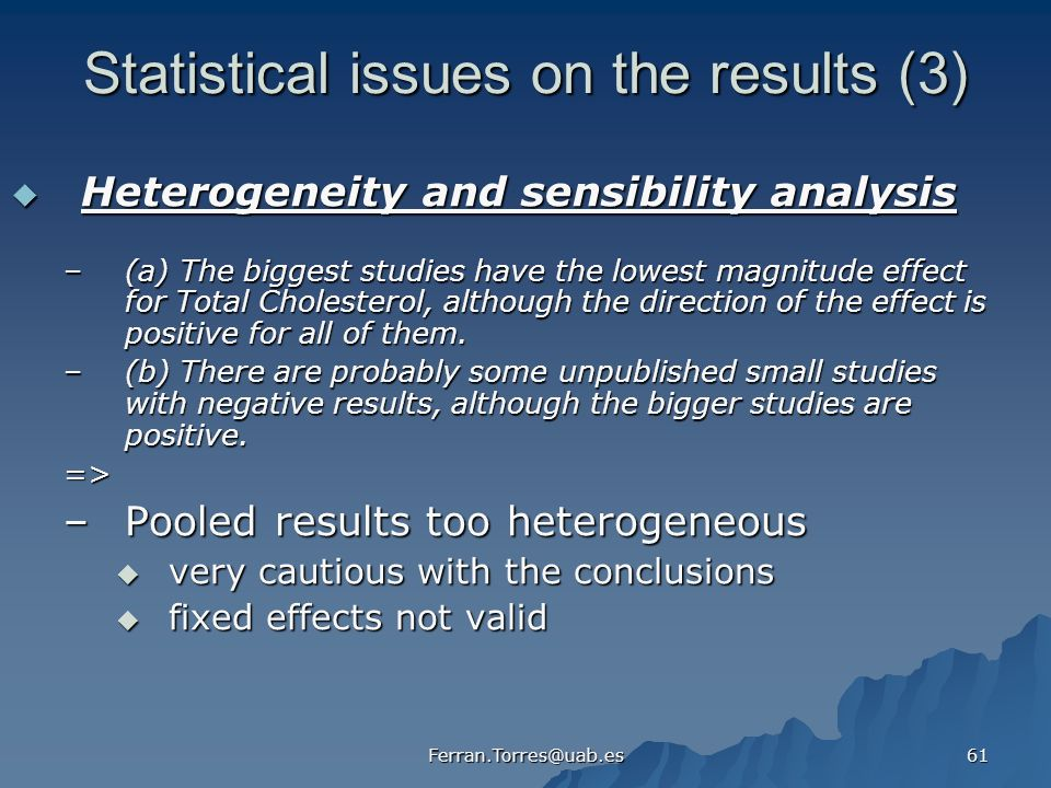 Statistical issues on the results (3)