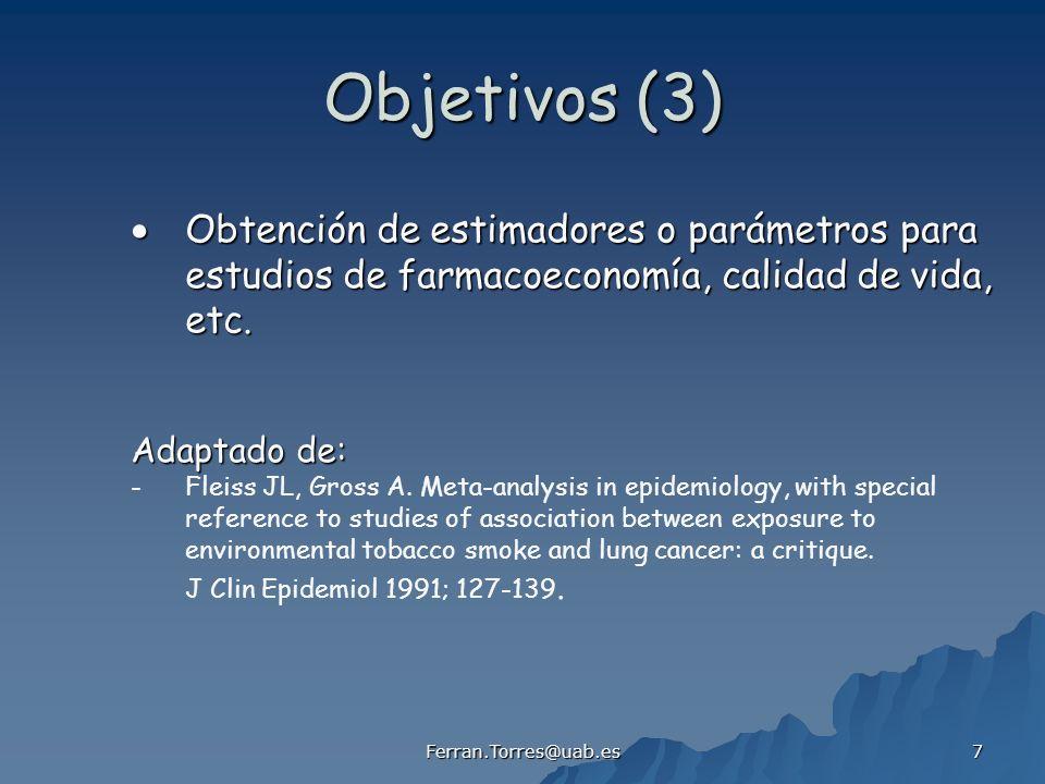 Objetivos (3)  Obtención de estimadores o parámetros para