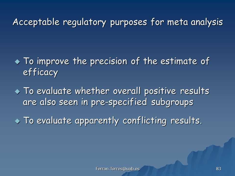 Acceptable regulatory purposes for meta analysis