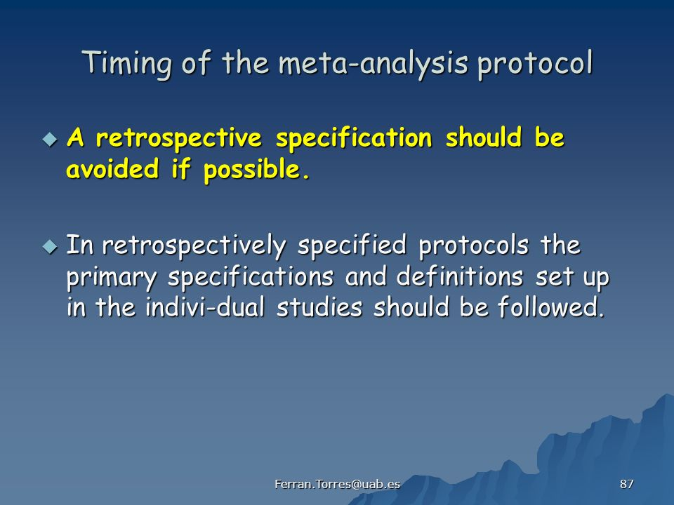Timing of the meta-analysis protocol