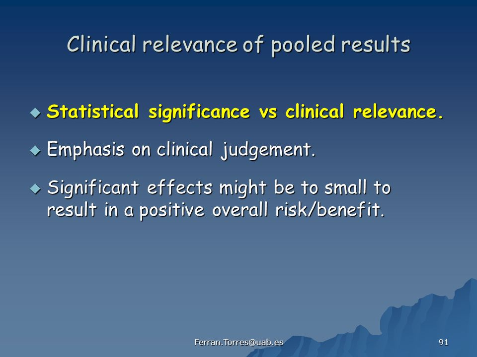 Clinical relevance of pooled results