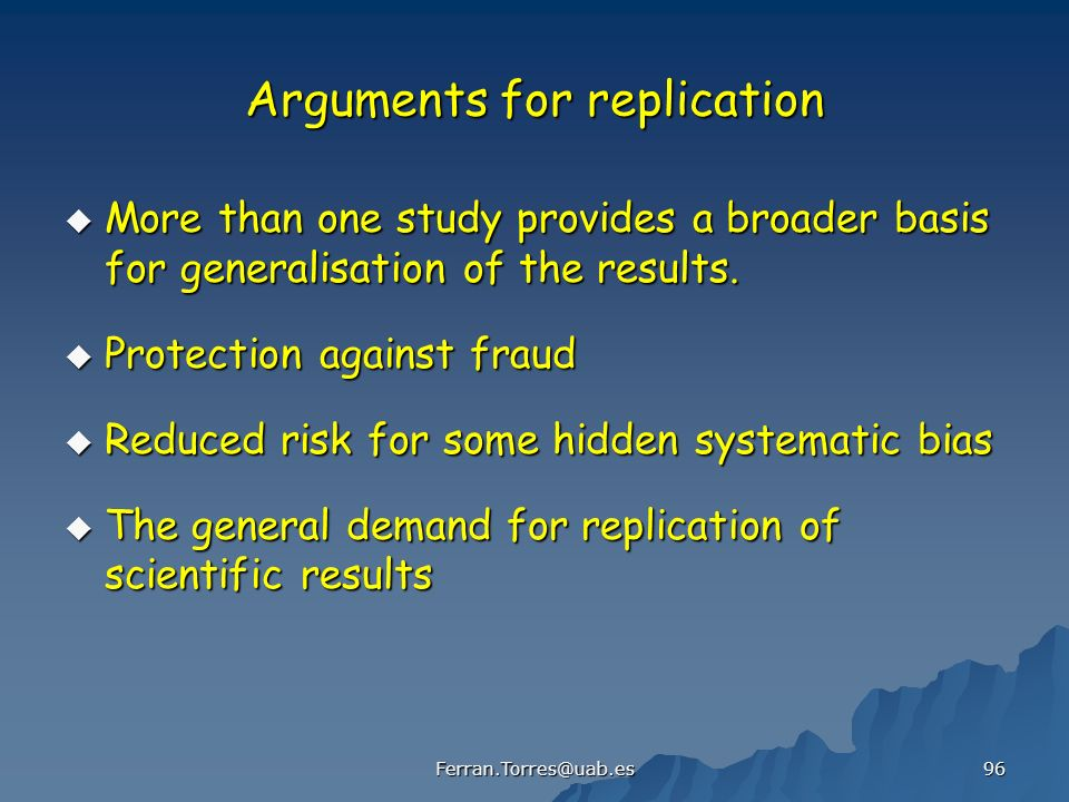 Arguments for replication