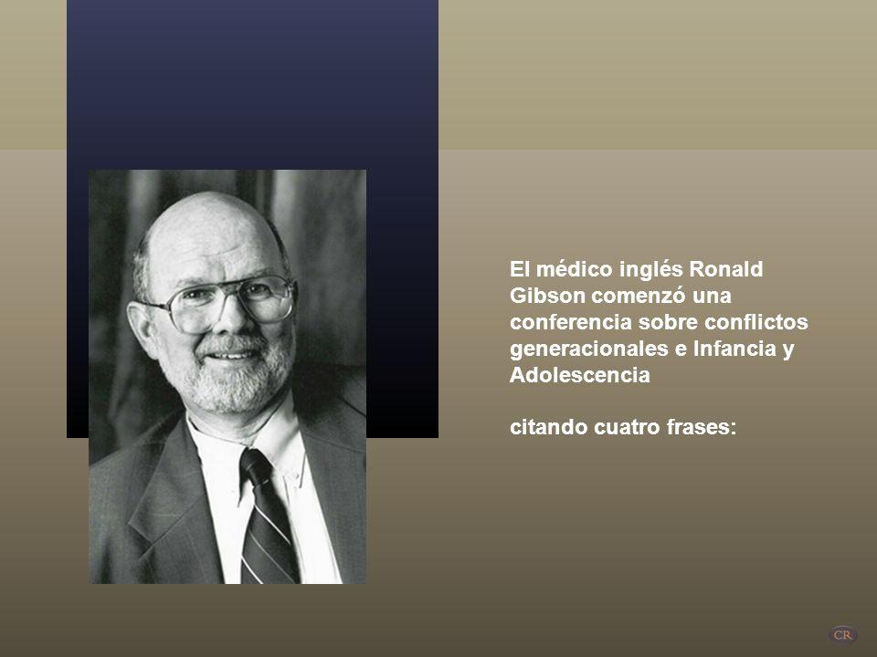 El médico inglés Ronald Gibson comenzó una conferencia sobre conflictos generacionales e Infancia y Adolescencia