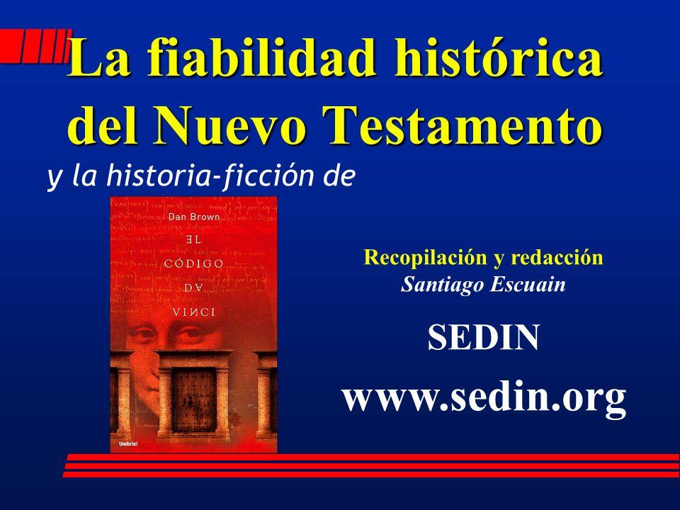 La fiabilidad histórica del Nuevo Testamento