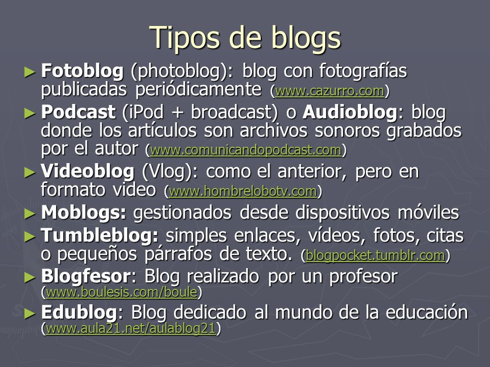 Tipos de blogs Fotoblog (photoblog): blog con fotografías publicadas periódicamente (www.cazurro.com)
