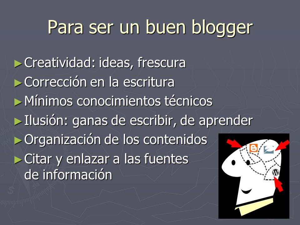 Para ser un buen blogger