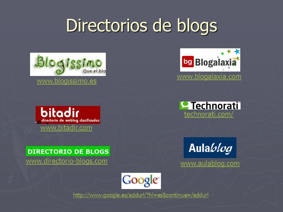 Directorios de blogs www.blogalaxia.com www.blogissimo.es