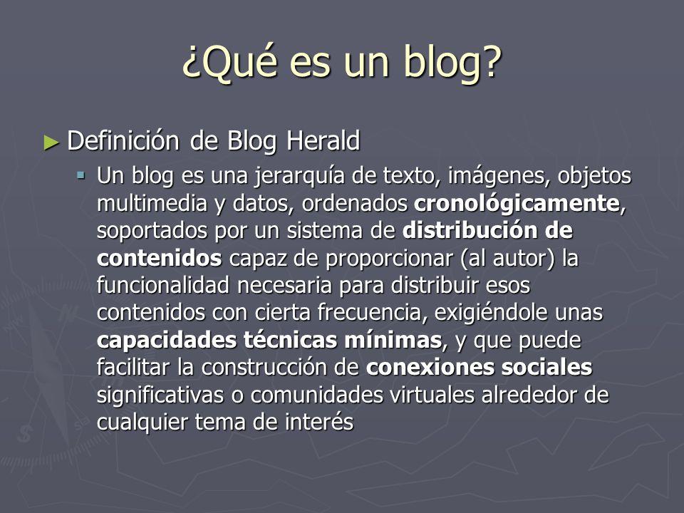 ¿Qué es un blog Definición de Blog Herald